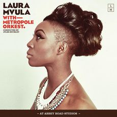Laura Mvula with Metropole Orkest conducted by Jules Buckley at Abbey Road Studios (Live)