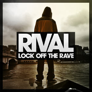 Lock Off The Rave EP
