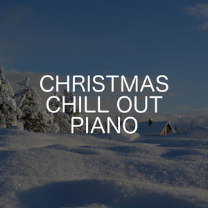 Christmas Chill Out Piano