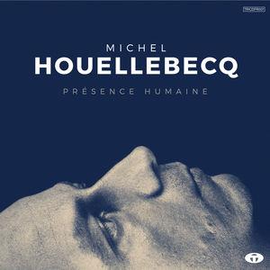 Présence Humaine (Bonus Track Version)