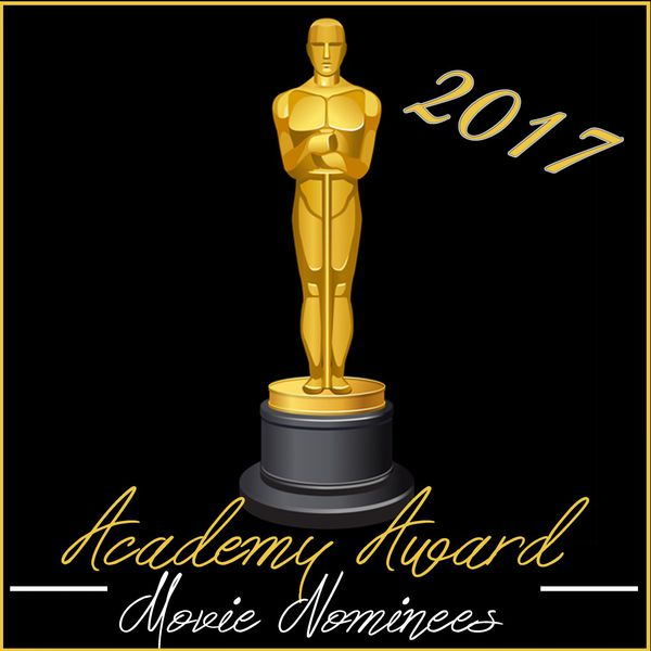 Academy award movie nominees 2017 fandom download and - Academy awards 2017 download ...