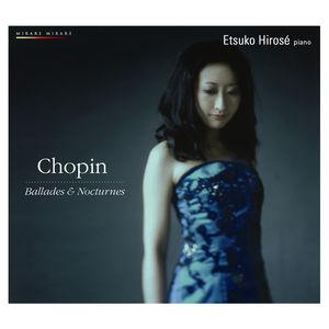 Chopin : Ballades & Nocturnes