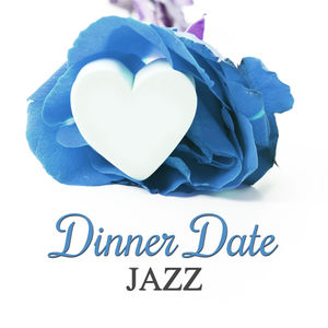 Dinner Date Jazz – Romantic Dinner, Love Jazz, Beautiful Night, Lounge Jazz, Smooth Background Jazz, Jazz Music, Calming Piano Sounds