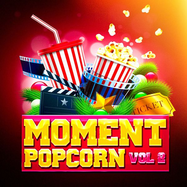 moment popcorn vol 2 le top des musiques de films et des bandes originales de s ries t l. Black Bedroom Furniture Sets. Home Design Ideas