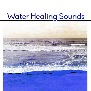 Water Healing Sounds – Calming Waves, Sounds to Relax, Stress Relief, Healing Music