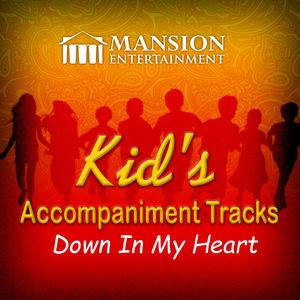 Down in My Heart (Kid's Karaoke)