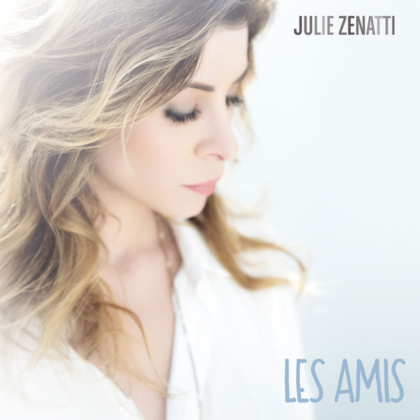 JULIE ZENATTI - Amis (pochette single)