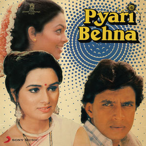 Pyari Behna (Original Motion Picture Soundtrack)