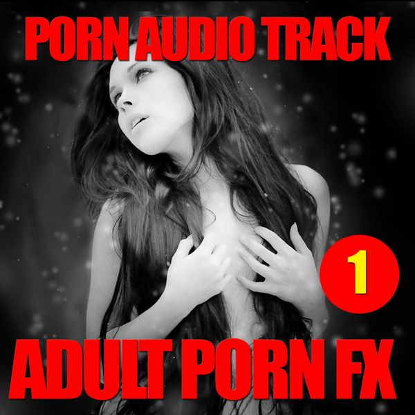 Sex Sounds Porn 53