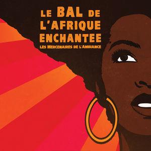 Le bal de l'Afrique enchantée (Live)