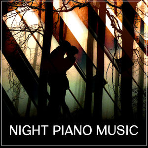 Night Piano Music – Romantic Jazz Sounds, Dinner by Candlelight, Smooth Jazz at Night, Melancholy Songs, Jazz for Relaxation, Soothing Piano