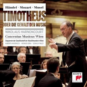 Händel/Mozart/Mosel : Timotheus oder die Gewalt der Musik (Timothée ou le Pouvoir de la musique)
