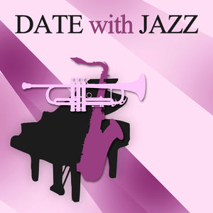 Date with Jazz – Sexy Jazz Lounge, Relaxing Jazz Massage, Background Music for Intimate Moments, Soothing Piano Sensual Music for Erotic Massage