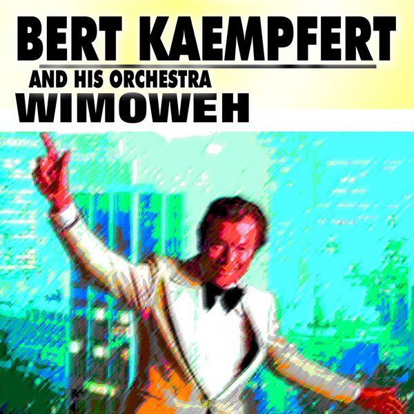 Gt boutique pop rock gt bert kaempfert and his orchestra gt wimoweh