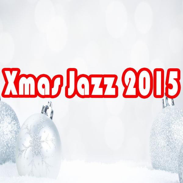 xmas jazz 2015 christmas songs christmas music. Black Bedroom Furniture Sets. Home Design Ideas