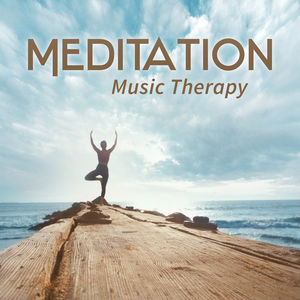 Meditation Music Therapy – The Best New Age Songs for Yoga Meditation, Background to Massage, Deep Relaxation