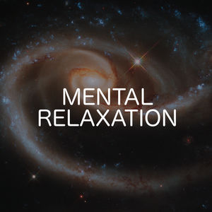 Mental Relaxation