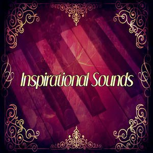 Inspirational Sounds – Jazz Music, Piano Bar, Smooth & Soothing Jazz, Easy Listening, Calm Background Music, Close Your Eyes