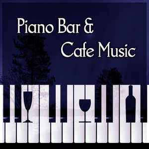 Piano Bar & Cafe Music – Time for Break, Beautiful Moments, Relaxation Sounds, Morning Coffee, Finest Lounge Music, Best of Smooth Jazz