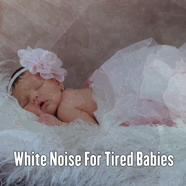 White Noise For Tired Babies | White Noise Babies ... - photo#13