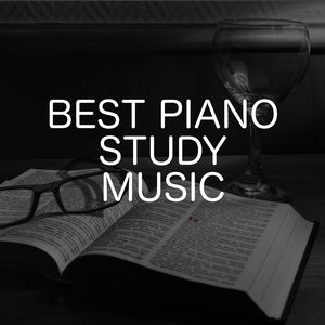Best Piano Study Music