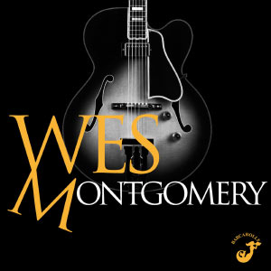 L'incroyable guitare de Wes Montgomery