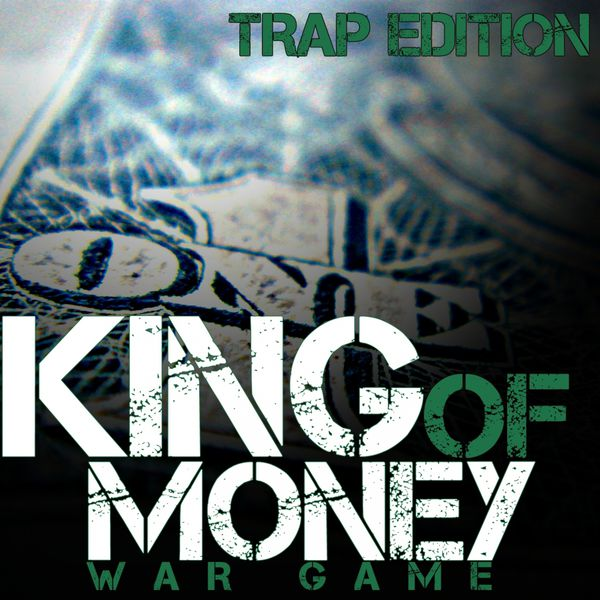 King of money trap edition war game download and listen to the