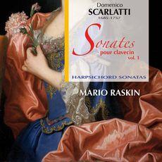 Mario Raskin Scarlatti: Sonates pour clavecin, vol. 1