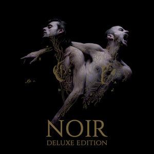 Noir (Deluxe Edition)