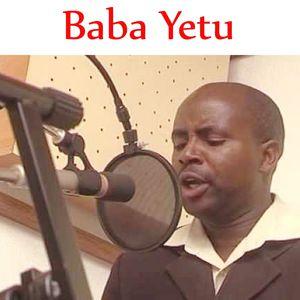 Baba Yetu | Fanuel Sedekia – Download and listen to the album
