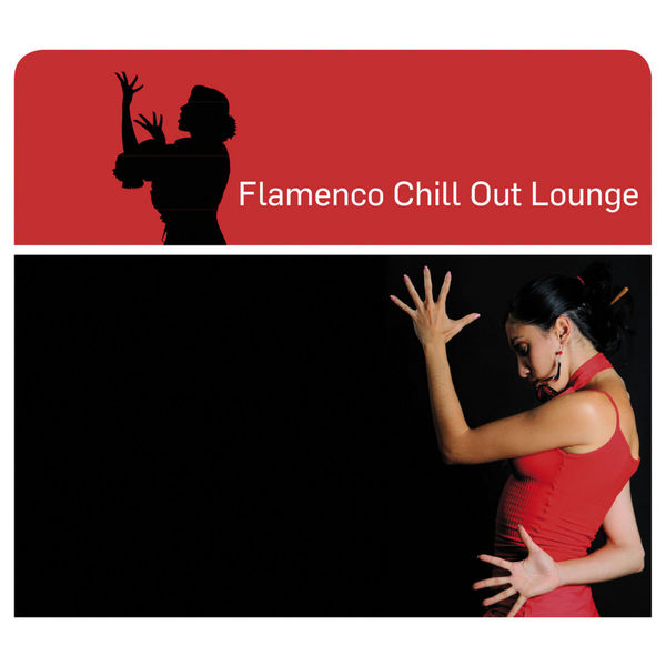 FLAMENCO CHILL OUT