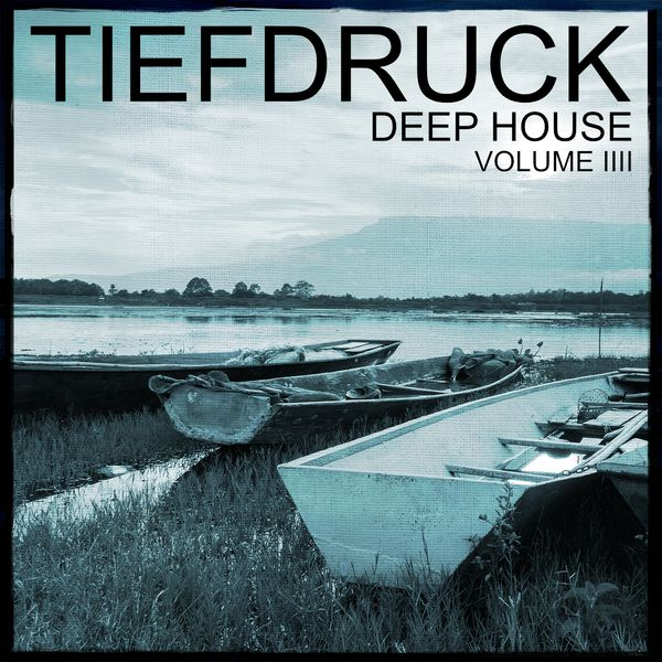 Tiefdruck deep house vol 4 100 pure deep house sound for Deep house bands