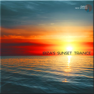 Ibiza's Sunset Trance (QAXT New Sounds)