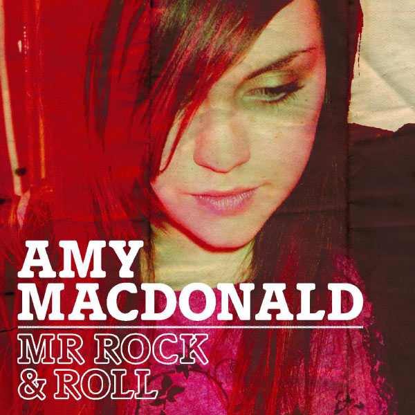 Amy MacDonald - Mr Rock and Roll