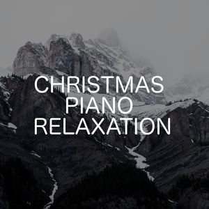 Christmas Piano Relaxation