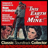 Hugo Friedhofer This Earth Is Mine (Ost) [1959]