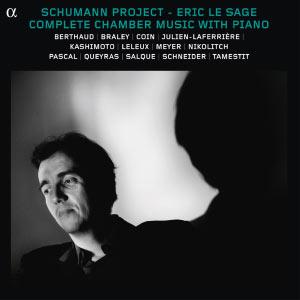 Robert Schumann : Complete Chamber Music With Piano (Intégrale de la musique de chambre avec piano)