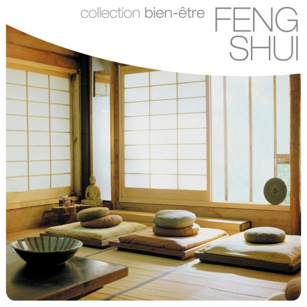 feng shui collection bien tre t l charger et couter l 39 album. Black Bedroom Furniture Sets. Home Design Ideas