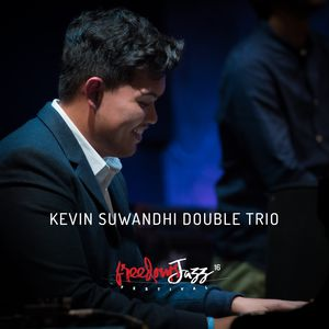 Freedoms Jazz Festival 2016 - Day 4 - Kevin Suwandhi Double Trio (Live)