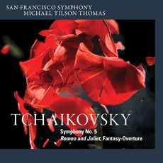 Tchaikovsky: Symphony No. 5 & Romeo and Juliet Fantasy-Overture