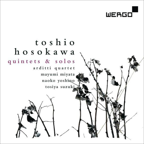 Hosokawa Toshio (1955) 4010228676921_600