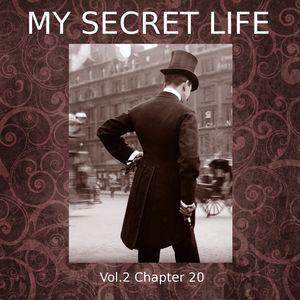 My Secret Life, Vol. 2 Chapter 20