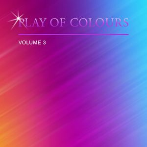 Play of Colors, Vol. 3