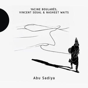 vignette de 'Abu Sadiya (Yacine Boularès)'