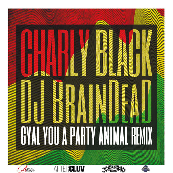 Download party animal charly black - Free MP3 Songs