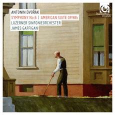 Dvořák: Symphony No. 6. American Suite, Op. 98b