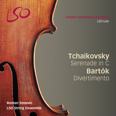 Tchaikovsky: Serenade for Strings in C & Bartók: Divertimento