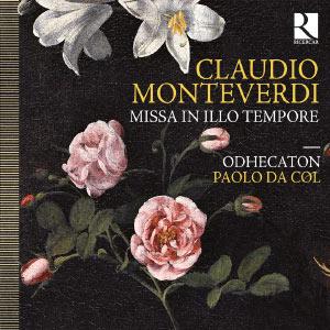 """Claudio Monteverdi : Missa """"In illo tempore"""""""