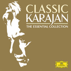 Classic Karajan - The Essential Collection
