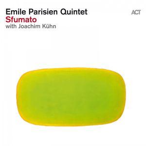 Emile Parisien Quintet with Joachim Kühn Sfumato